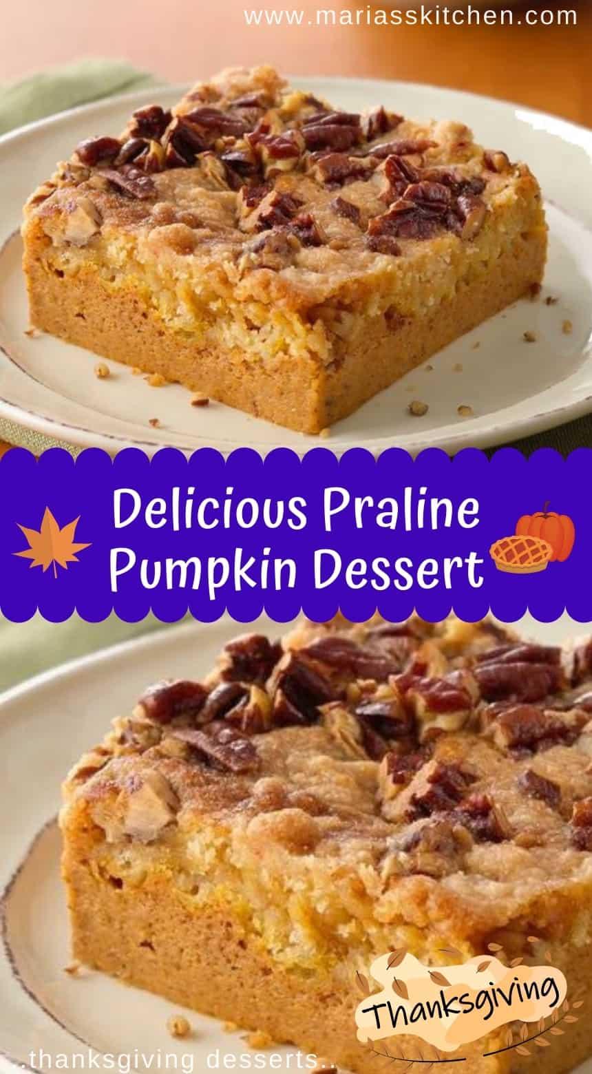 Delicious Praline Pumpkin Dessert - Thanksgiving Desserts