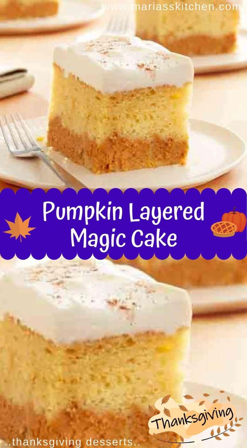 Delicious Pumpkin Layered Magic Cake - Thanksgiving Desserts